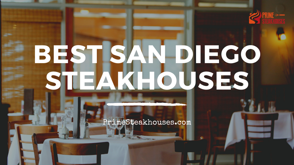 best san diego steakhouses