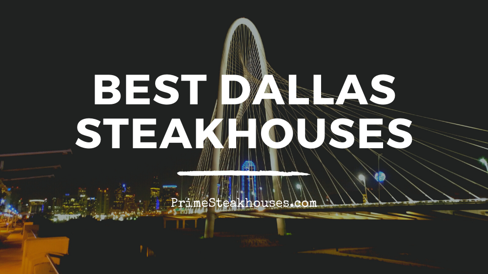 best dallas steakhouses